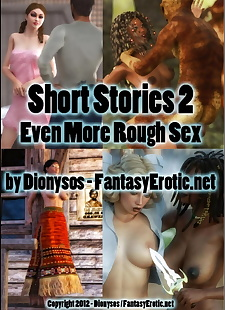 pics Dionysos- Short Stories 2- Rough Sex, 3d , big boobs  hardcore