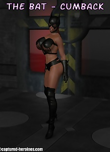 pics Captured Heroines- The Bat  Cumback, big boobs , big cock