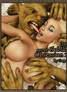 pics Casgra- My Secret Goblin Obsession 2-, 3d , big boobs